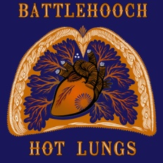 Battlehooch: Hot Lungs. Click to sample the album on Bandcamp.