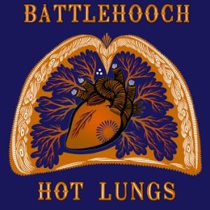 Battlehooch: Hot Lungs. Click to sample the album on Bandcamp.