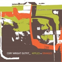 Cory Wright - Apples + Oranges. Click to go to Singlespeed Music.
