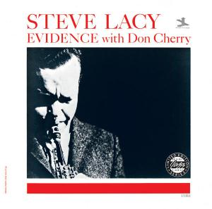 Steve Lacy and Don Cherry: Evidence