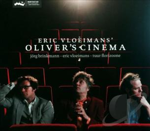 Eric Vloeimans: Oliver's Cinema