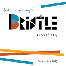 Bristle: Future(s) Now(s)
