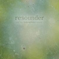 Shelton, Lonberg-Holm, Rosaly -- Resounder (Singlespeed, 2015)