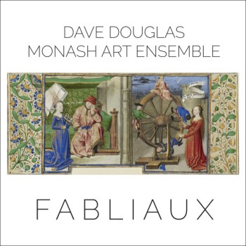 dave-douglas-monash-art-ensemble-fabliaux-greenleaf
